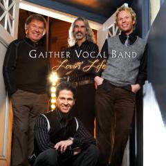 Lovin' Life - Gaither Vocal Band