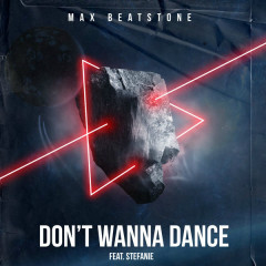 Don't Wanna Dance (Single) - Max Beatstone