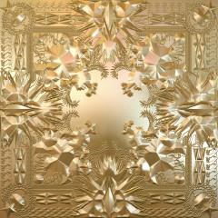 Watch The Throne - JAY Z, Kanye West