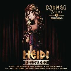 Heidi Reloaded