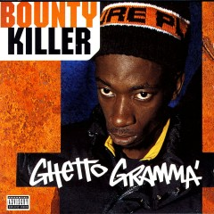 Ghetto Gramma - Bounty Killer