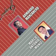 Enlaces Armando Manzanero y Marco Antonio Munĩ́z - Armando Manzanero, Marco Antonio Munĩ́z