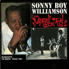 Sonny Boy Williamson & The Yardbirds (Live) - Sonny Boy Williamson, The Yardbirds