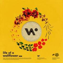 Life Of A Wallflower Vol. 1 - Whethan