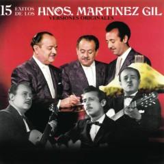 15 Éxitos de los Hermanos Martínez Gil