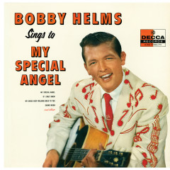Bobby Helms Sings To My Special Angel - Bobby Helms