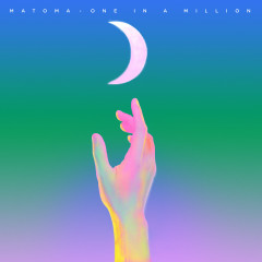 One in a Million - Matoma