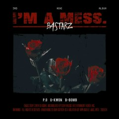 I`m a Mess (EP) - Block B BASTARZ