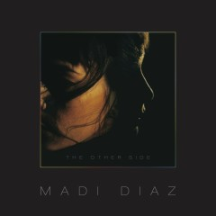 The Other Side - Madi Diaz