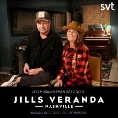 Jills Veranda Nashville (Livemusiken från säsong 4) [Episode 6] - Jill Johnson, Mauro Scocco