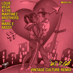 Let It Go (with Marc E. Bassy) [Vintage Culture Remix]
