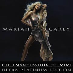 The Emancipation Of Mimi (Ultra Platinum Edition) - Mariah Carey
