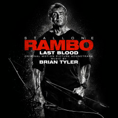 Rambo: Last Blood (Original Motion Picture Soundtrack) - Brian Tyler