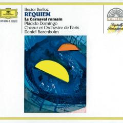 Berlioz: Requiem, Op.5; Le Carnaval romain, Op.9; La Damnation de Faust, Op.24 / Rouget de Lisle: La Marseillaise - Placido Domingo, Orchestre de Paris, Daniel Barenboim