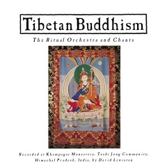 Tibetan Buddhism: The Ritual Orchestra and Chants - Various Artists