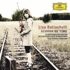 Echoes of Time - Lisa Batiashvili, Symphonieorchester des Bayerischen Rundfunks, Esa-Pekka Salonen, Hélene Grimaud