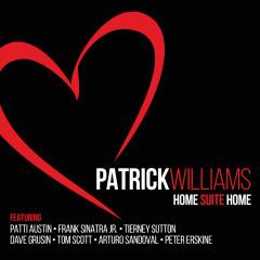 Home Suite Home - Patrick Williams