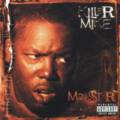 Monster - Killer Mike