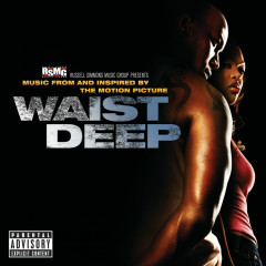 Waist Deep Soundtrack