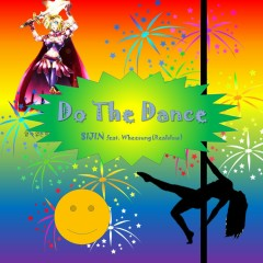 Do The Dance (feat. Wheesung) - SIJIN, Wheesung