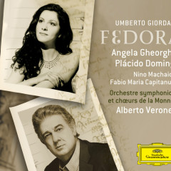 Giordano: Fedora - Angela Gheorghiu, Placido Domingo, Nino Machaidze, Fabio Maria Capitanucci, Orchestre Symphonique de la Monnaie