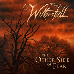 The Other Side of Fear - Witherfall