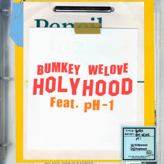 HOLYHOOD (feat. pH-1) - Bumkey, WELOVE, pH-1