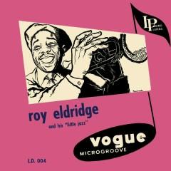 Roy Eldridge and His Little Jazz