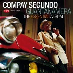 Guantanamera - The Essential Album - Compay Segundo