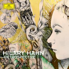 Retrospective - Hilary Hahn