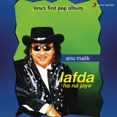 Lafda Ho No Jaye - Anu Malik