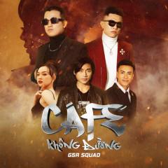 Cafe Không Đường (Single) - G5RSquad