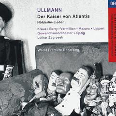 Ullmann: Der Kaiser von Atlantis/Hölderlin-Lieder - Walter Berry,Franz Mazura,Iris Vermillion,Michael Kraus,Herbert Lippert