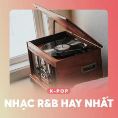 Nhạc R&B Hàn Quốc Hay Nhất