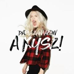 A Kysz! (Deluxe Edition) - Daria Zawialow