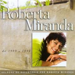 Seleção de Sucessos - 1989 - 1994 - Roberta Miranda
