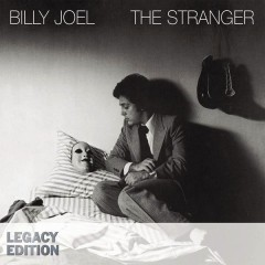 The Stranger (Legacy Edition) - Billy Joel