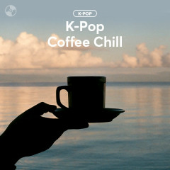 K-POP COFFEE CHILL! - Various Artists