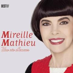 Une vie d'amour (Best Of) - Mireille Mathieu