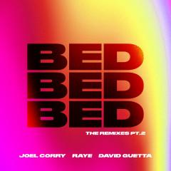 BED (The Remixes) [Pt.2] - Joel Corry, Raye, David Guetta