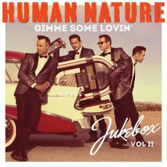 Gimme Some Lovin' - Human Nature