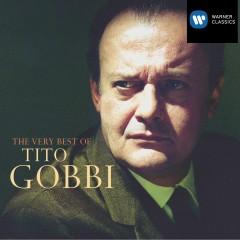 The Very Best of Tito Gobbi - Tito Gobbi