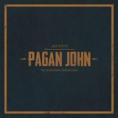Ao Vivo no Auditório Ibirapuera - Pagan John