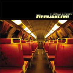 In Continuo Movimento - Tiromancino