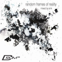 Random Frames of Reality (Mixed by SNK) - SNK