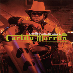 Carlinhos Brown Es Carlito Marron - Carlinhos Brown