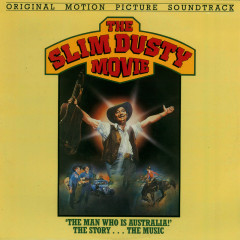 The Slim Dusty Movie (Original Motion Picture Soundtrack)