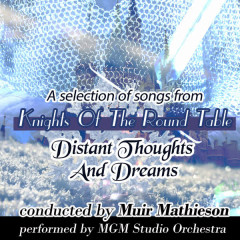 Distant Thoughts and Dreams: A Selection of Songs From