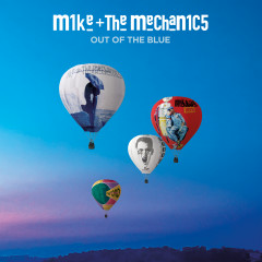 Out of the Blue - Mike + The Mechanics
