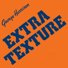 Extra Texture (Remastered) - George Harrison